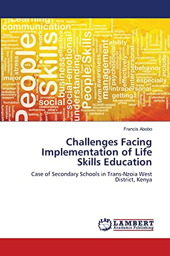 Challenges Facing Implementation of Life Skills Education: Abobo, Francis