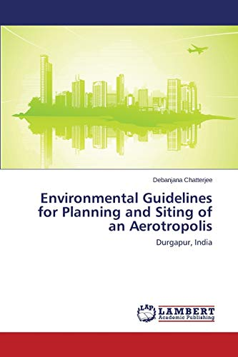 9783659501128: Environmental Guidelines for Planning and Siting of an Aerotropolis