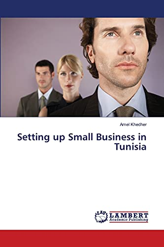 Setting up Small Business in Tunisia: Khedher, Amel