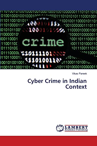 Cyber Crime in Indian Context: Vikas Pareek
