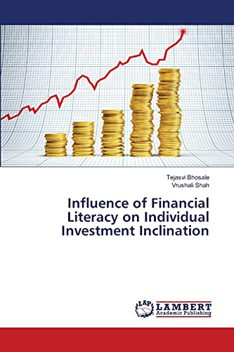 Influence of Financial Literacy on Individual Investment Inclination: Tejasvi Bhosale