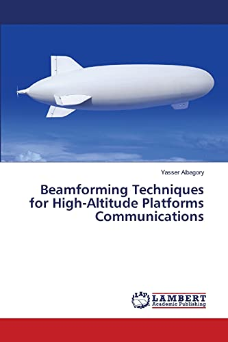 9783659504136: Beamforming Techniques for High-Altitude Platforms Communications