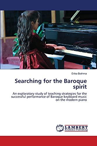 Searching for the Baroque Spirit: Erika Bothma