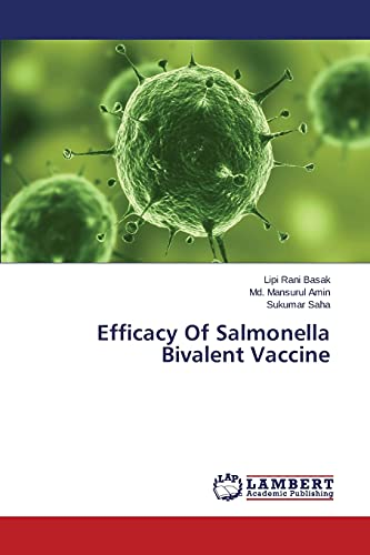 Efficacy Of Salmonella Bivalent Vaccine: Lipi Rani Basak