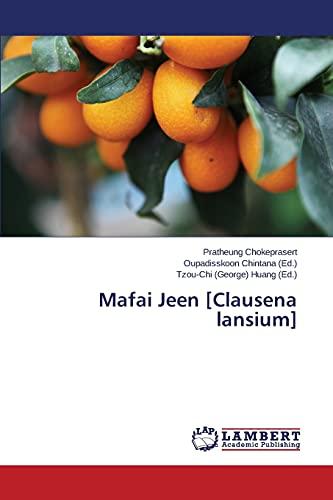 9783659510755: Mafai Jeen [Clausena lansium]