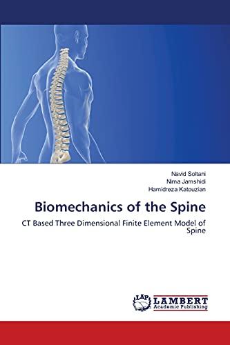 Biomechanics of the Spine: Soltani Navid (author),
