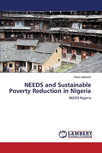 9783659512193: NEEDS and Sustainable Poverty Reduction in Nigeria: NEEDS Nigeria