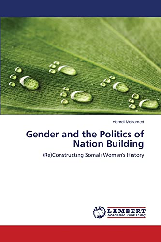 Gender and the Politics of Nation Building: Hamdi Mohamed