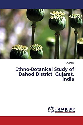 Ethno-Botanical Study of Dahod District, Gujarat, India: P. K. Patel