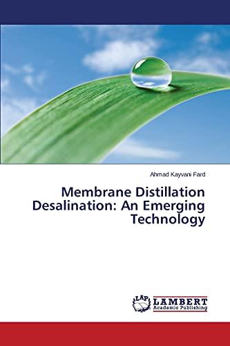 9783659514951: Membrane Distillation Desalination: An Emerging Technology