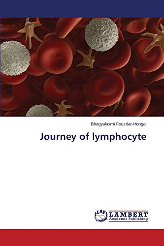 Journey of lymphocyte: Bhagyalaxmi Fouzdar-Hongal