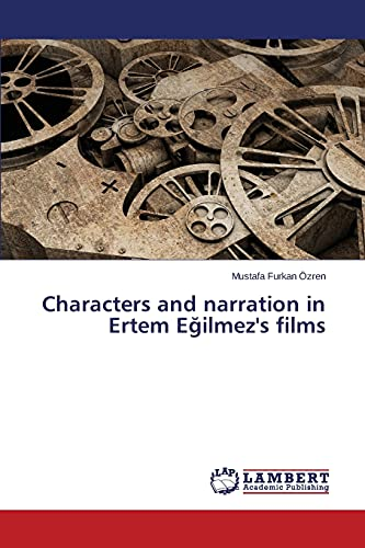 9783659515514: Characters and narration in Ertem Egilmez's films