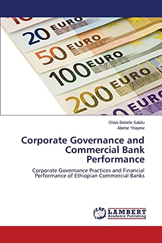 9783659515651: Corporate Governance and Commercial Bank Performance: Corporate Governance Practices and Financial Performance of Ethiopian Commercial Banks