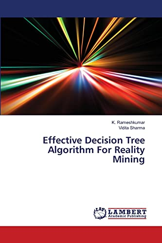 9783659516276: Effective Decision Tree Algorithm for Reality Mining