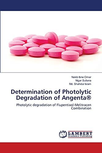 Determination of Photolytic Degradation of Angenta®: Photolytic