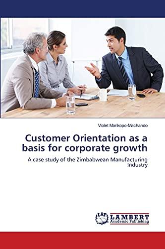 Customer Orientation as a basis for corporate growth: Violet Marikopo-Machando