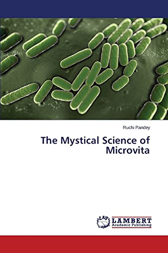 The Mystical Science of Microvita: Ruchi Pandey