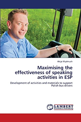 Maximising the Effectiveness of Speaking Activities in ESP: Alicja Wydmuch