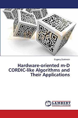 9783659521980: Hardware-Oriented M-D Cordic-Like Algorithms and Their Applications
