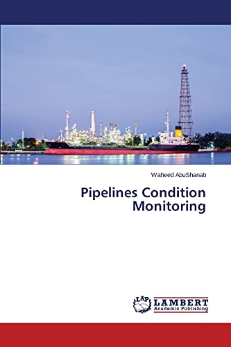9783659523373: Pipelines Condition Monitoring