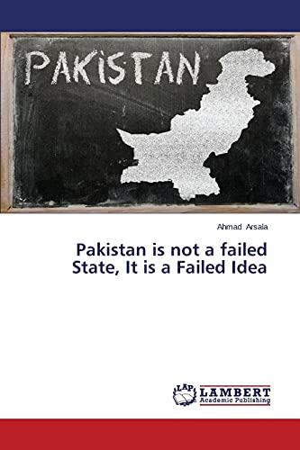 Pakistan is not a failed State, It: Arsala, Ahmad