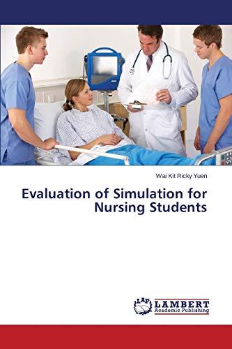 9783659530524: Evaluation of Simulation for Nursing Students