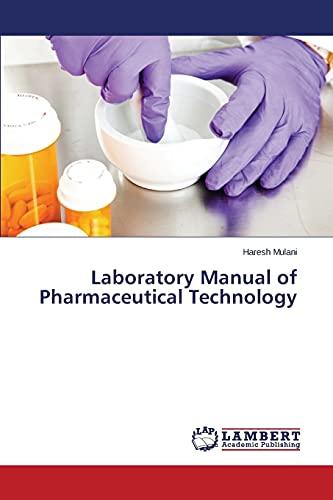 9783659536885: Laboratory Manual of Pharmaceutical Technology
