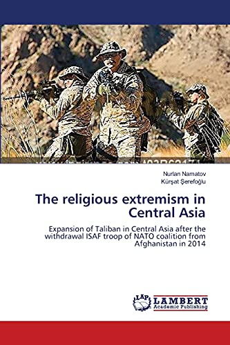 9783659541360: The Religious Extremism in Central Asia