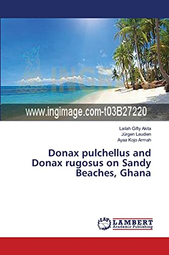 9783659543043: Donax pulchellus and Donax rugosus on Sandy Beaches, Ghana