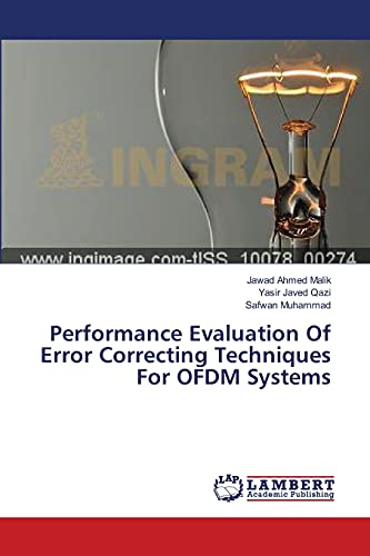 Performance Evaluation Of Error Correcting Techniques For: Malik, Jawad Ahmed