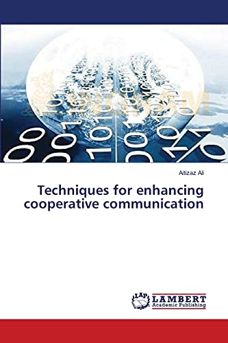 9783659548741: Techniques for enhancing cooperative communication
