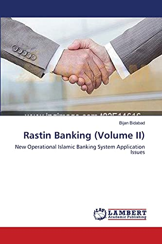 9783659552106: Rastin Banking (Volume II): New Operational Islamic Banking System Application Issues