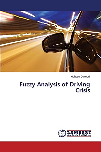 9783659552922: Fuzzy Analysis of Driving Crisis