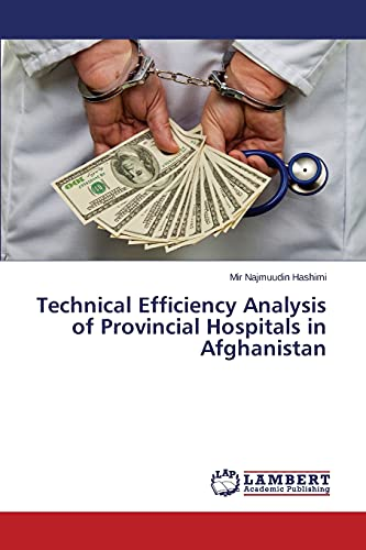 9783659554483: Technical Efficiency Analysis of Provincial Hospitals in Afghanistan