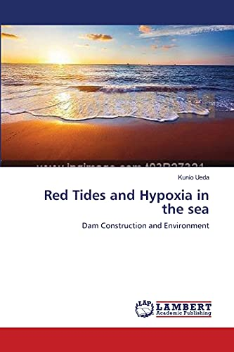 9783659554841: Red Tides and Hypoxia in the Sea