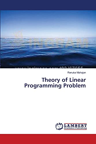 9783659554919: Theory of Linear Programming Problem