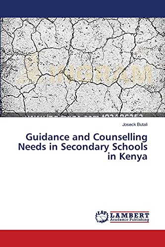 9783659556012: Guidance and Counselling Needs in Secondary Schools in Kenya