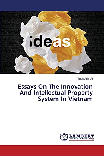 9783659556197: Essays On The Innovation And Intellectual Property System In Vietnam