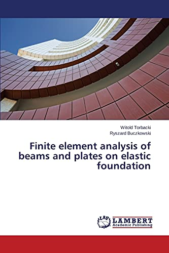Finite element analysis of beams and plates: Torbacki, Witold