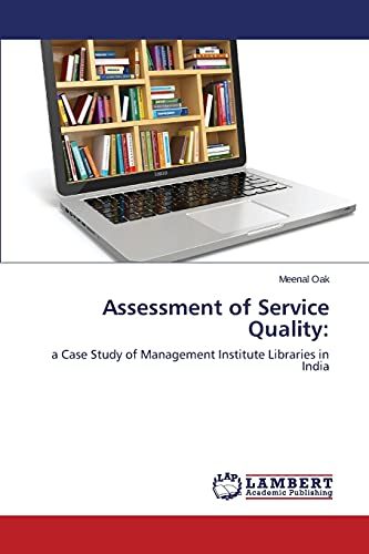 Assessment of Service Quality: Oak, Meenal