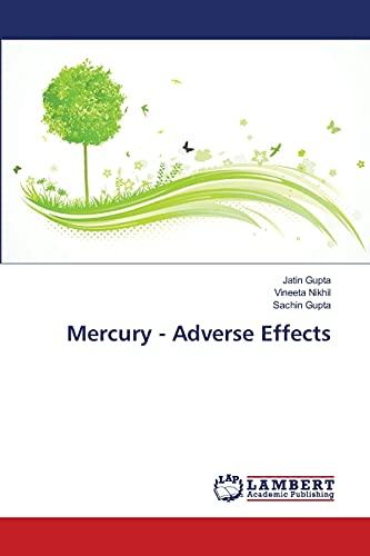 9783659571466: Mercury - Adverse Effects