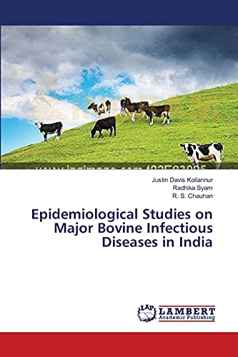 9783659571534: Epidemiological Studies on Major Bovine Infectious Diseases in India
