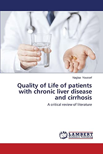 9783659573064: Quality of Life of patients with chronic liver disease and cirrhosis: A critical review of literature