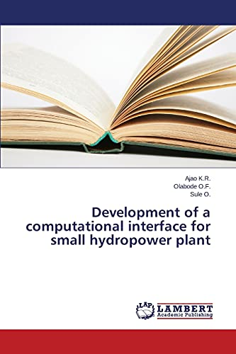 9783659573934: Development of a computational interface for small hydropower plant