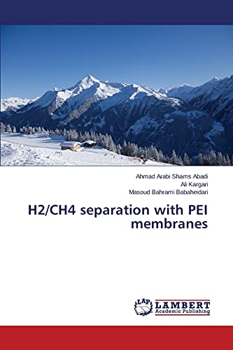 9783659574085: H2/CH4 separation with PEI membranes