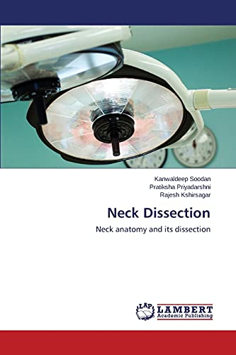 9783659574856: Neck Dissection: Neck anatomy and its dissection