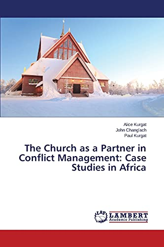 The Church as a Partner in Conflict: Kurgat, Alice /