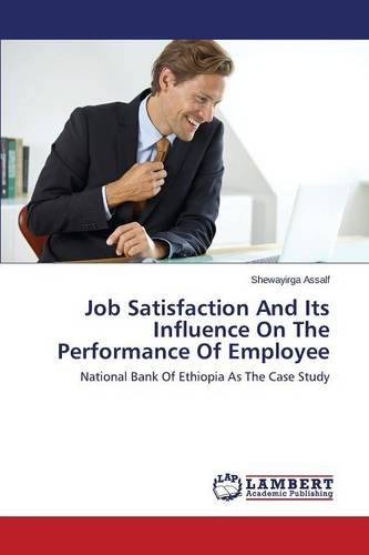 9783659580192: Job Satisfaction and Its Influence on the Performance of Employee