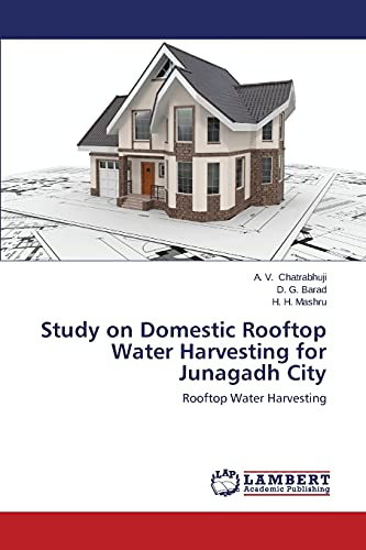 Study on Domestic Rooftop Water Harvesting for: Chatrabhuji a V