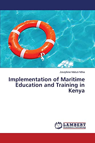 Implementation of Maritime Education and Training in: Nthia, Josephine Mabuti
